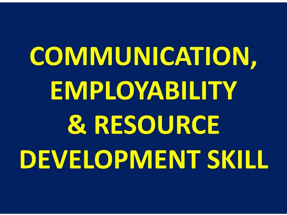 Communication, Employability & Resource Dev. Skill