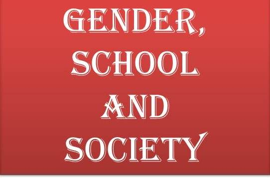 GENDER,SCHOOL AND SOCIETY
